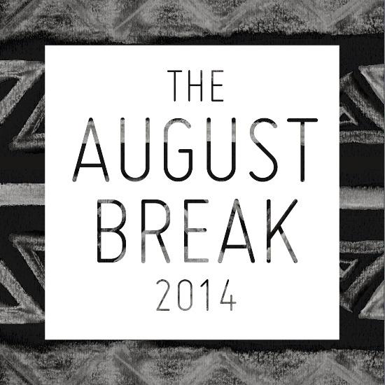 The August Break 2014
